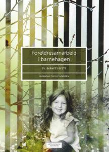 Omslag foreldresamarbeid i barnehagen