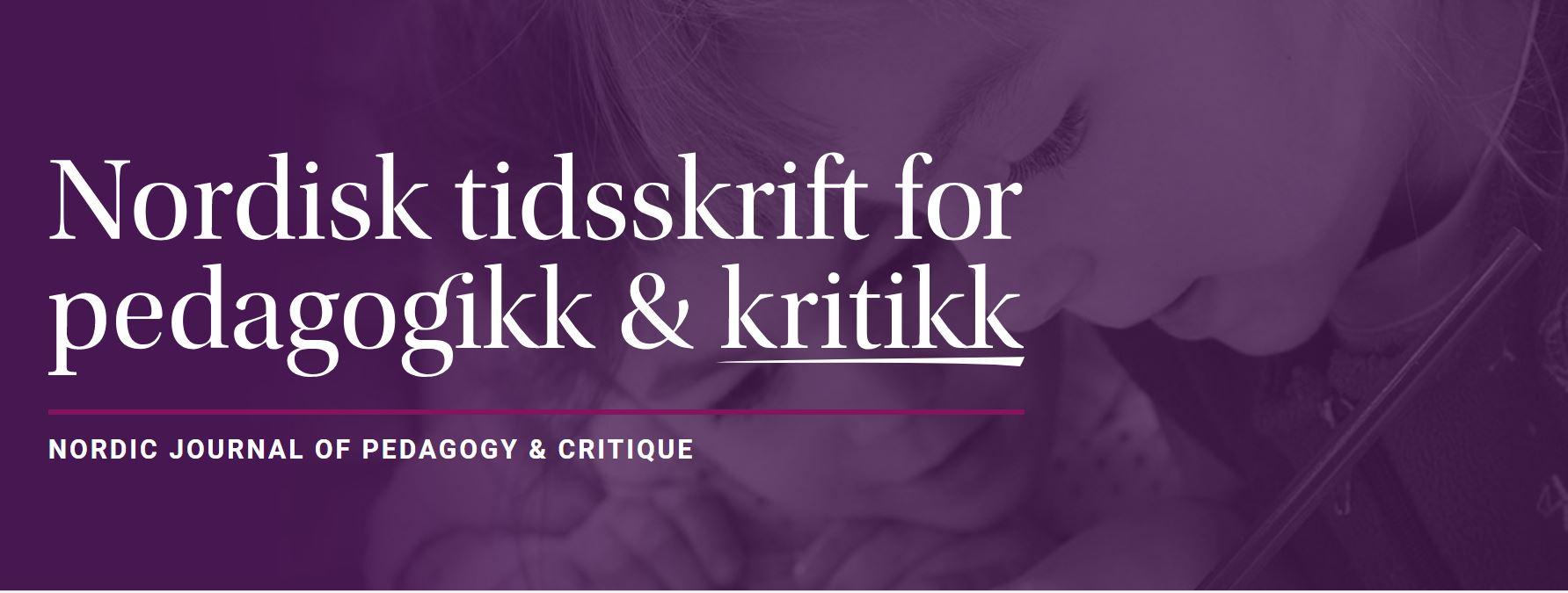 Banner for Nordisk tidsskrift for pedagogikk og kritikk