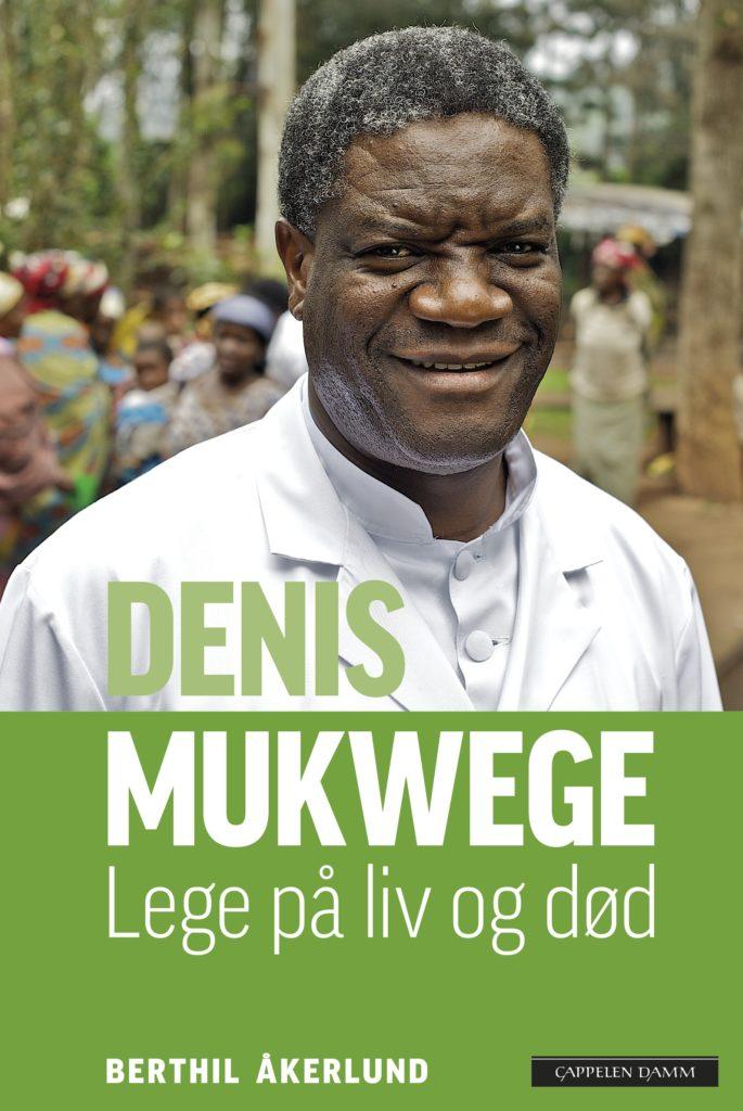 """Omslaget på boka """"Denis Mukwege - lege på liv og død""""."""